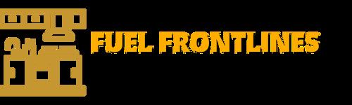 Fuel Frontlines